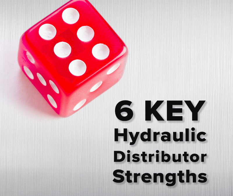 6 Key Hydraulic Product Distributor Strengths