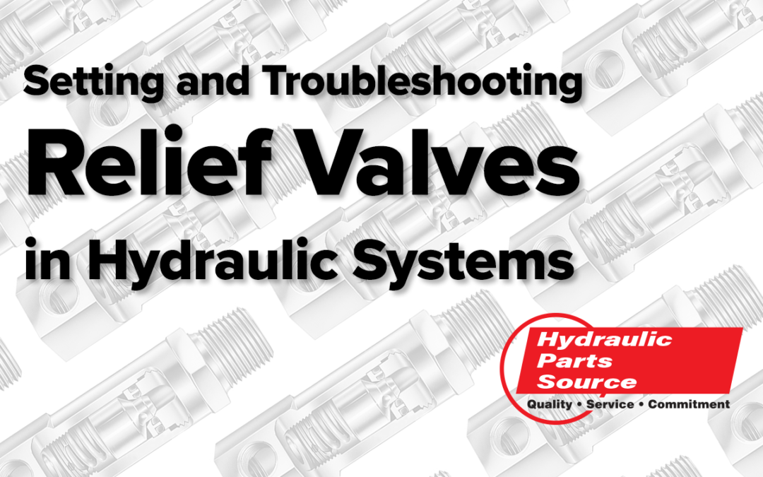 How to Set Hydraulic System Relief Valves