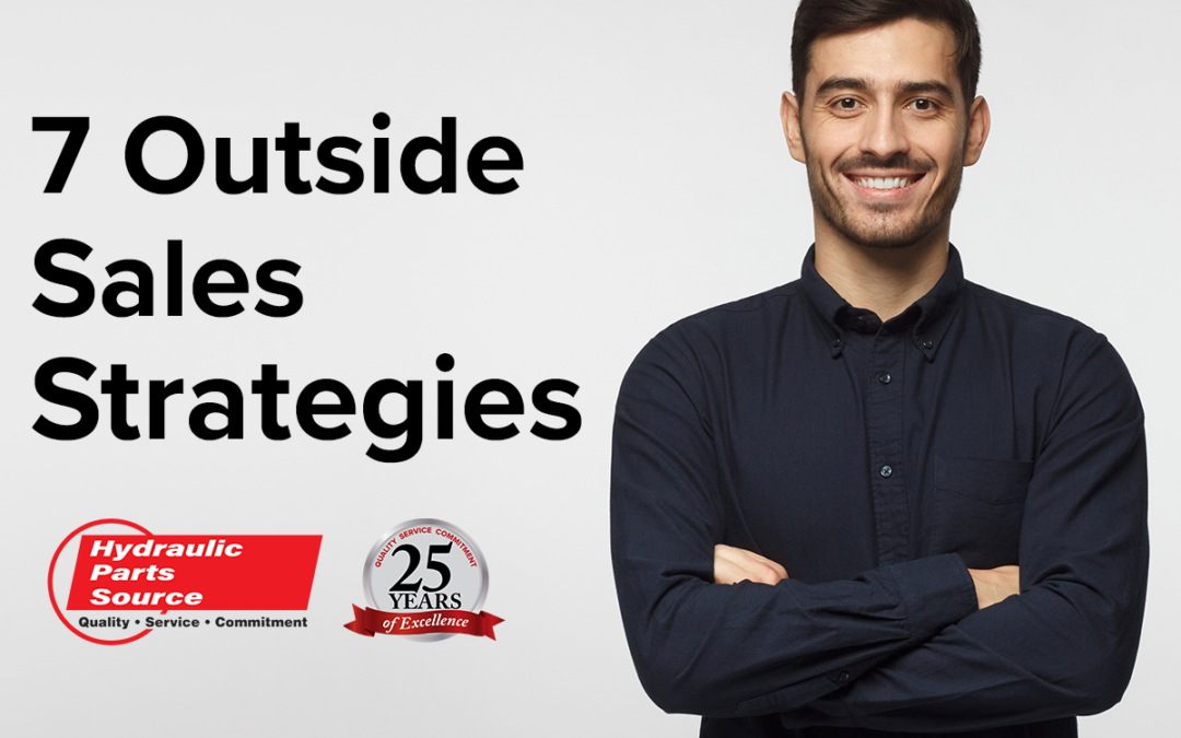 7 Outside Sales Strategies to Drive Fluid Power Revenue